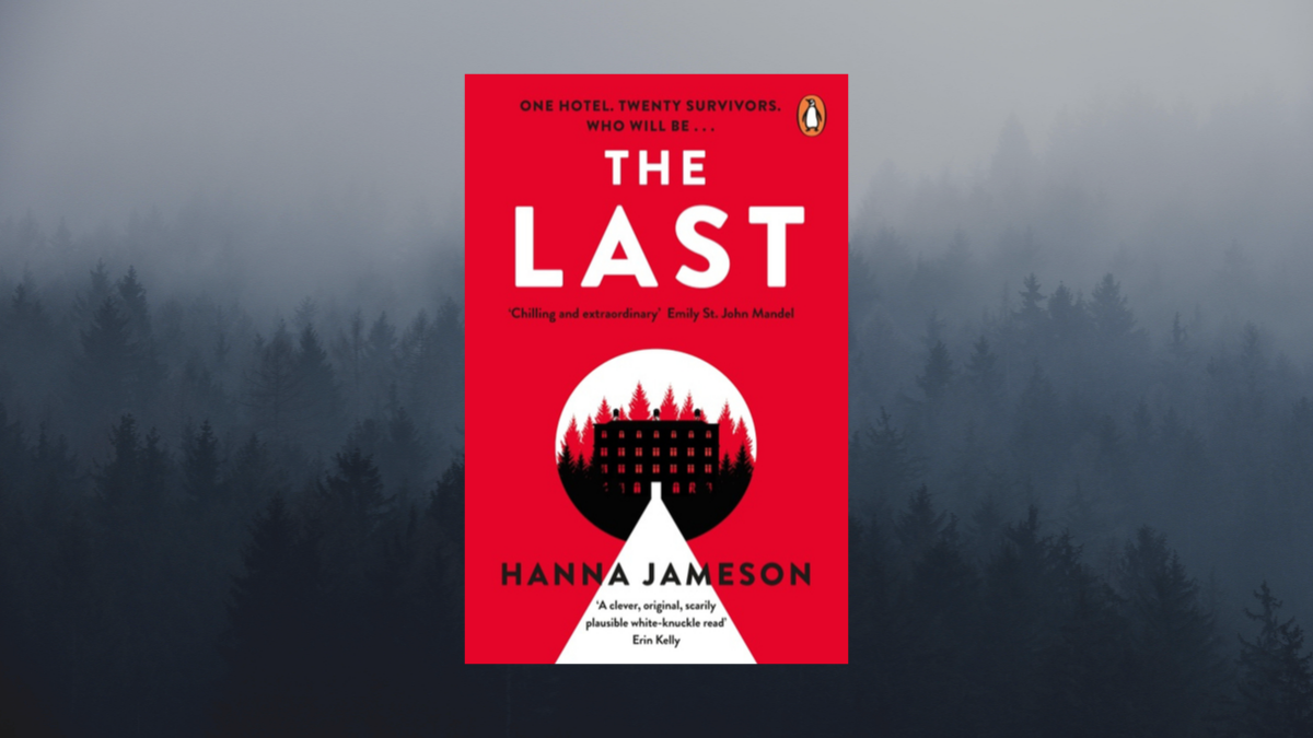 Hanna Jameson The Last book cover for Love Your Library podcast