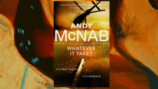 Andy McNab, Whatever It Takes book cover