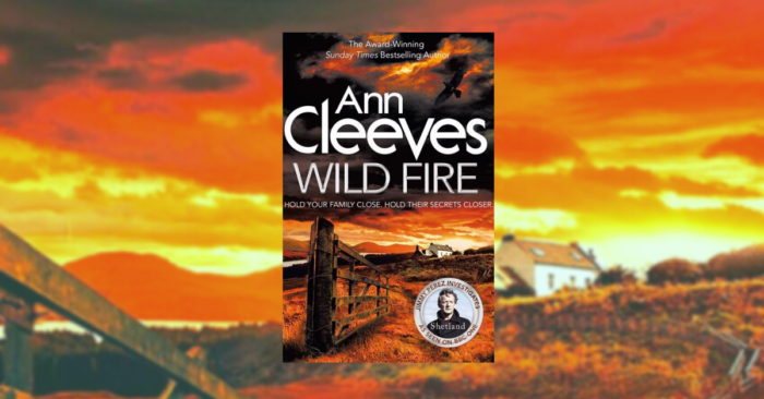 Ann Cleves Wildfire