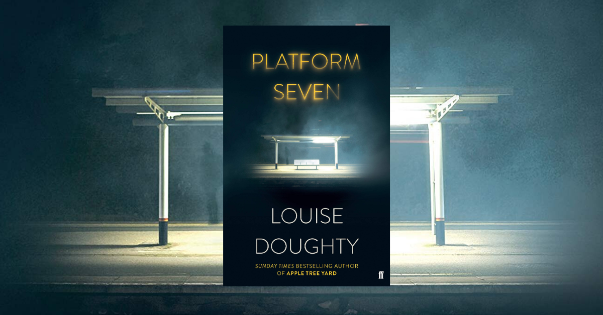 Platform Seven - an interview with Louise Doughty