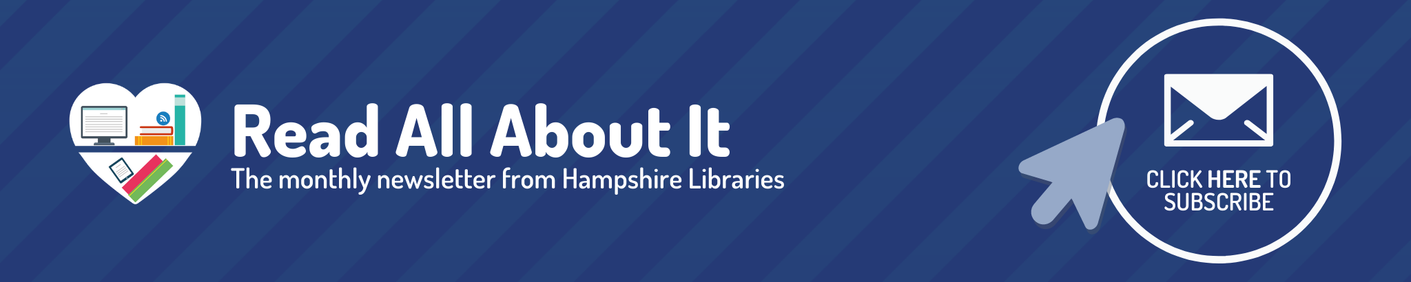 Sign up to Read All About it, the newsletter from Hampshire Libraries, Heather Morris