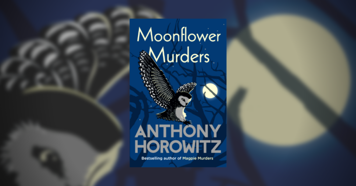 Anthony Horowitz Moonflower Murders cover Love Your Library podcast
