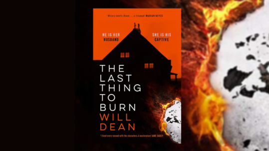 Will Dean interview, The Last Thing to Burn