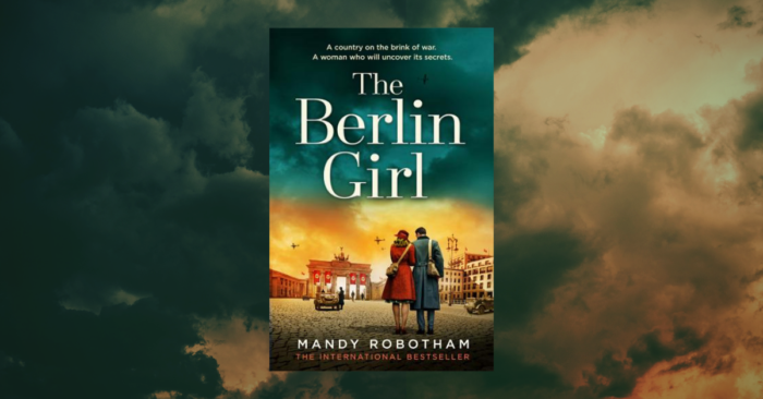 The Berlin Girl, Mandy Robotham Love Your Library podcast