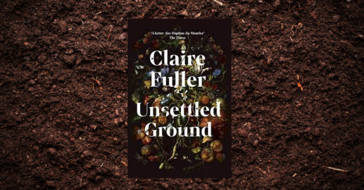 Claire Fuller Unsettled Ground podcast interview